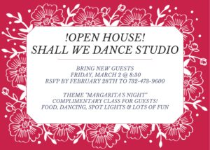 OPEN HOUSE! MARCH 2d at 8:30 p.m.